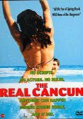 the real cancun - DVD