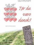 tør du være dansk? - bog