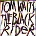 tom waits - the black rider - cd