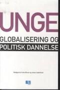 unge, globalisering og politisk dannelse - bog
