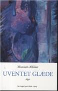 Image of   Uventet Glæde - Muniam Alfaker - Bog