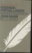 veranda-fortællinger & bondefangeren & billy budd - bog