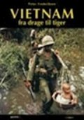 vietnam - fra drage til tiger - bog