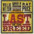 willie nelson/haggard/price - last of the breed - cd