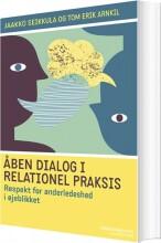åben dialog og relationel praksis - bog