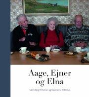 Image of   Aage, Ejner Og Elna - Søren Ryge Petersen - Bog
