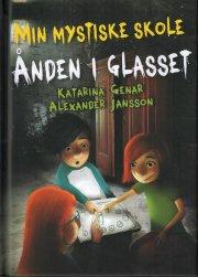 ånden i glasset - min mystiske skole - bog