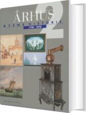 århus: byens historie 1720-1870, bind 2 - bog