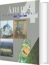 århus: byens historie 1945-1995, bind 4 - bog
