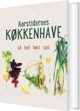 aarstidernes køkkenhave - bog