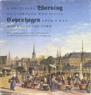Image of   A Necessary Warning To Everyone Who Visits Copenhagen From A Man Who Knows The Town - Julius Strandberg - Bog
