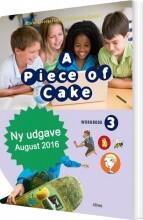 a piece of cake 3 ny udgave, workbook - bog
