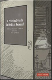 a practical guide to medical research - bog