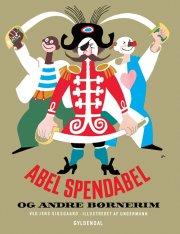 abel spendabel - og andre børnerim - bog