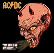 ac dc - did you ring my bells?... - the legendary broadcasts - Vinyl / LP