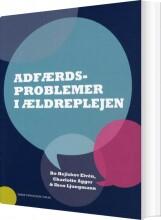 adfærdsproblemer i ældreplejen - bog
