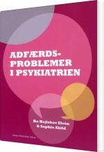 adfærdsproblemer i psykiatrien - bog