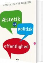 æstetik og politisk offentlighed - bog