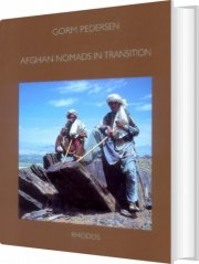 Image of   Afghan Nomads In Transition - Gorm Pedersen - Bog