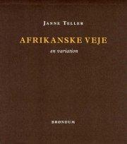 afrikanske veje - bog