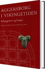aggersborg i vikingetiden - bog