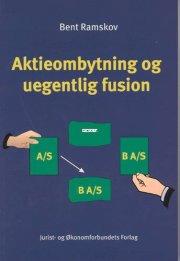 aktieombytning og uegentlig fusion - bog