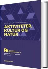 aktiviteter, kultur og natur. pædagogisk assistent - bog