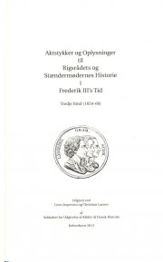 aktstykker og oplysninger til rigsrådets og stændermødernes historie i frederik iii's tid. bind iii  - 1654-60