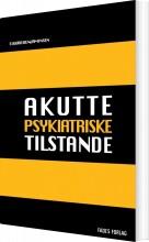 akutte psykiatriske tilstande - bog