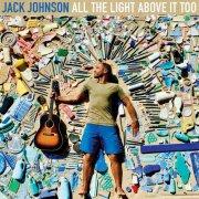 jack johnson - all the light above it too - Vinyl / LP