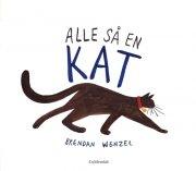 alle så en kat - bog