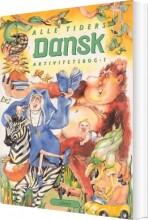 alle tiders dansk 1.kl. aktivitetsbog - bog