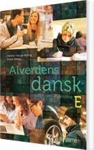 Billede af Alverdens Dansk - Dansk Som Andetsprog - Anne Weile - Bog