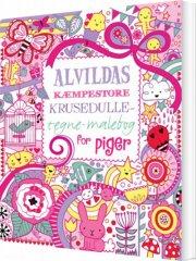 alvildas kæmpestore krusedulle-tegne-malebog for piger - bog