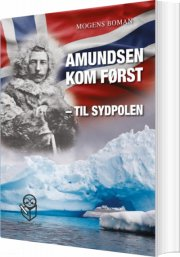 amundsen kom først - til sydpolen - bog