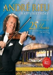 andre rieu - happy birthday! a celebration of 25 years of the johann strauss orchestra - DVD