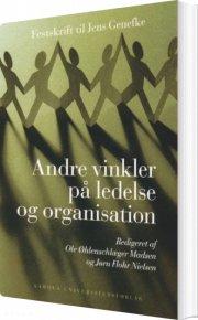 andre vinkler på ledelse og organisation - bog