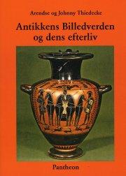 antikkens billedverden og dens efterliv - bog