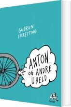 anton og andre uheld - bog