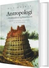 antropologi i middelalderen og renæssancen - bog