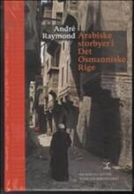 arabiske storbyer i det osmanniske rige - bog
