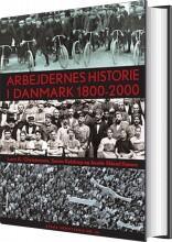 arbejdernes historie i danmark 1800-2000 - bog