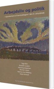 arbejdsliv og politik - bog