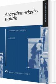 arbejdsmarkedspolitik - 9. udgave - bog