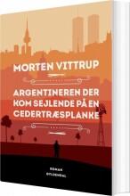 argentineren der kom sejlende på en cedertræsplanke - bog