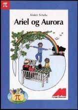 Image of   Ariel Og Aurora, Oplæsningsbog Og 10 Pi-bøger - Kirsten Schultz - Bog