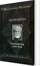 aristoteles' forelæsning over fysik - bog