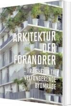 arkitektur der forandrer - bog