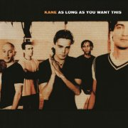 kane - as long as you want this - Vinyl / LP