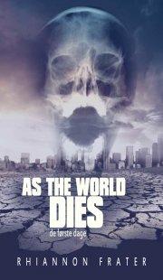 as the world dies #1: de første dage - bog